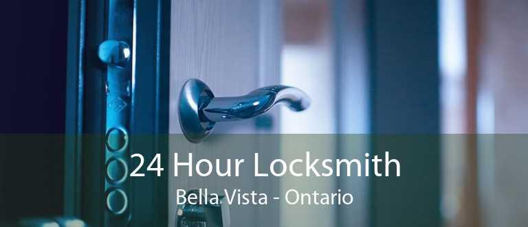 24 Hour Locksmith Bella Vista - Ontario