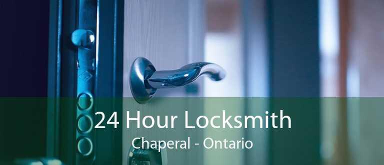 24 Hour Locksmith Chaperal - Ontario