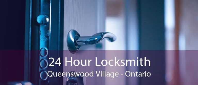 24 Hour Locksmith Queenswood Village - Ontario
