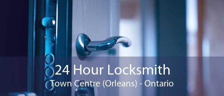 24 Hour Locksmith Town Centre (Orleans) - Ontario