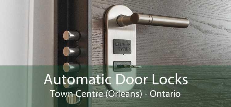 Automatic Door Locks Town Centre (Orleans) - Ontario