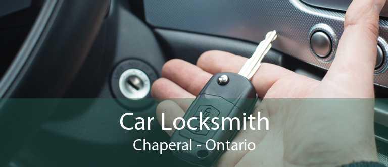 Car Locksmith Chaperal - Ontario