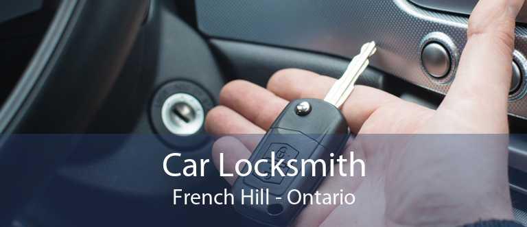 Car Locksmith French Hill - Ontario