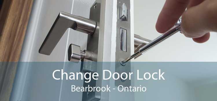 Change Door Lock Bearbrook - Ontario