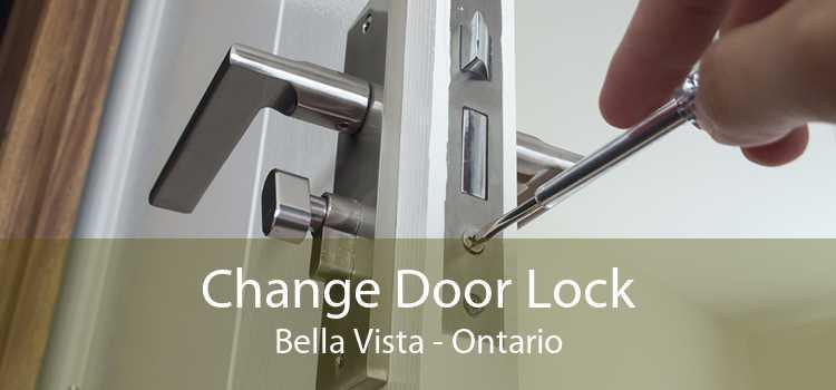 Change Door Lock Bella Vista - Ontario