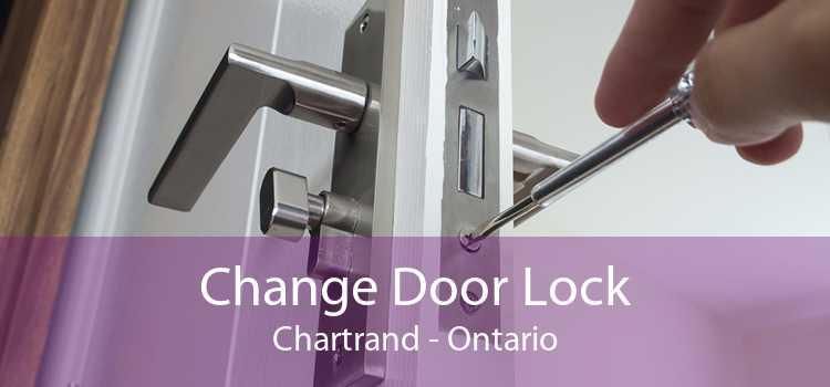 Change Door Lock Chartrand - Ontario