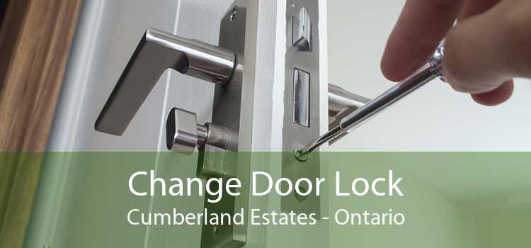Change Door Lock Cumberland Estates - Ontario
