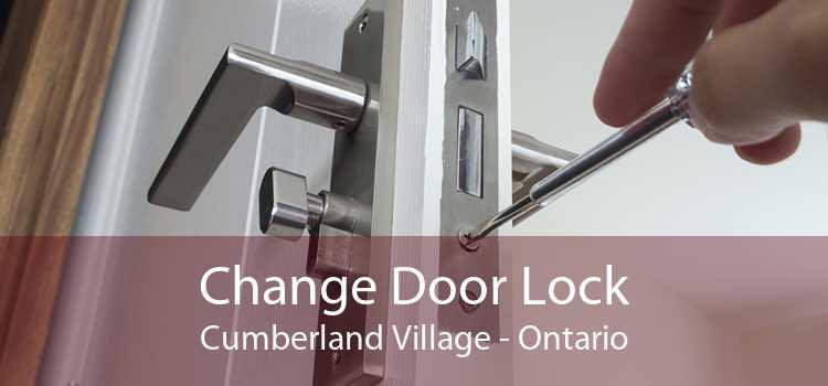 Change Door Lock Cumberland Village - Ontario