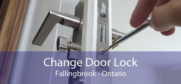 Change Door Lock Fallingbrook - Ontario