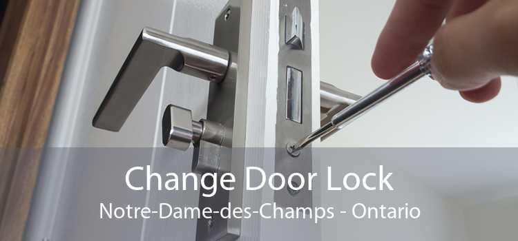 Change Door Lock Notre-Dame-des-Champs - Ontario