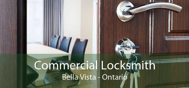 Commercial Locksmith Bella Vista - Ontario