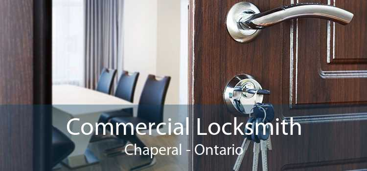 Commercial Locksmith Chaperal - Ontario