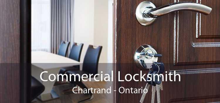 Commercial Locksmith Chartrand - Ontario