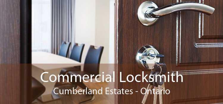 Commercial Locksmith Cumberland Estates - Ontario