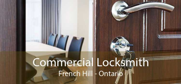 Commercial Locksmith French Hill - Ontario