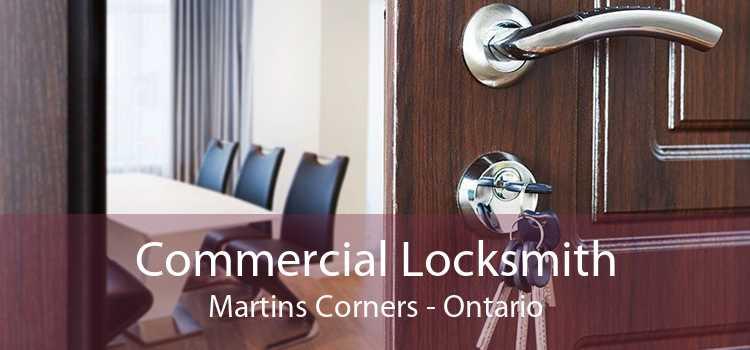 Commercial Locksmith Martins Corners - Ontario
