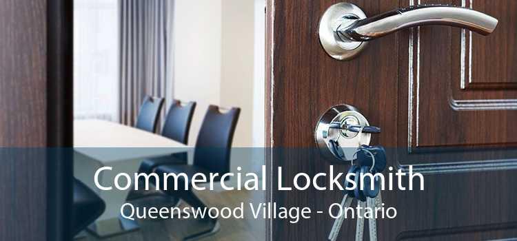 Commercial Locksmith Queenswood Village - Ontario