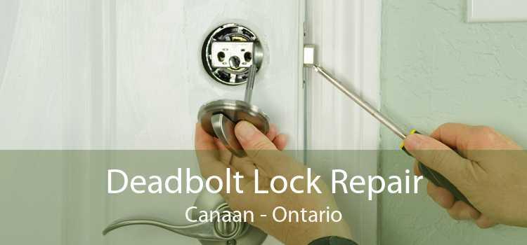 Deadbolt Lock Repair Canaan - Ontario