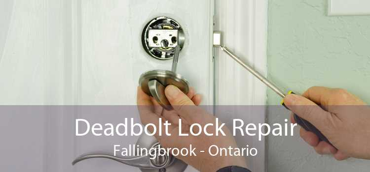 Deadbolt Lock Repair Fallingbrook - Ontario