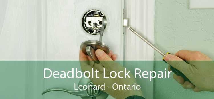 Deadbolt Lock Repair Leonard - Ontario