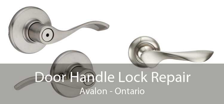 Door Handle Lock Repair Avalon - Ontario