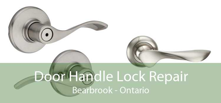 Door Handle Lock Repair Bearbrook - Ontario