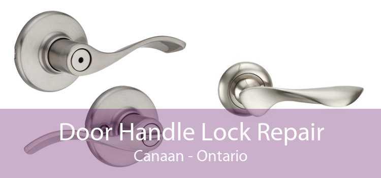 Door Handle Lock Repair Canaan - Ontario