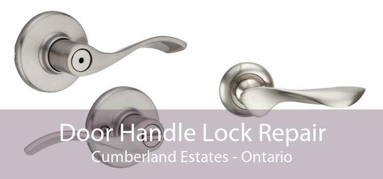 Door Handle Lock Repair Cumberland Estates - Ontario