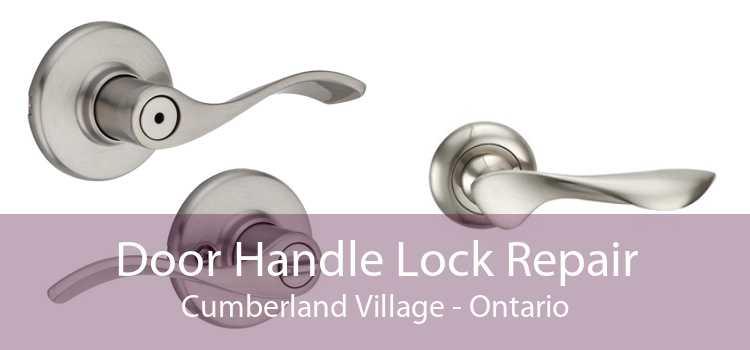 Door Handle Lock Repair Cumberland Village - Ontario