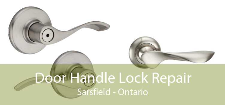 Door Handle Lock Repair Sarsfield - Ontario