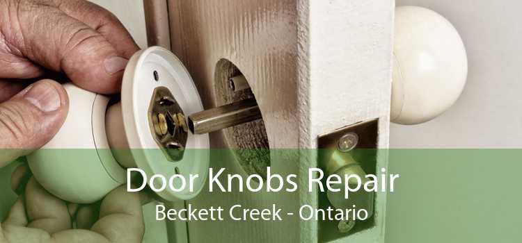 Door Knobs Repair Beckett Creek - Ontario