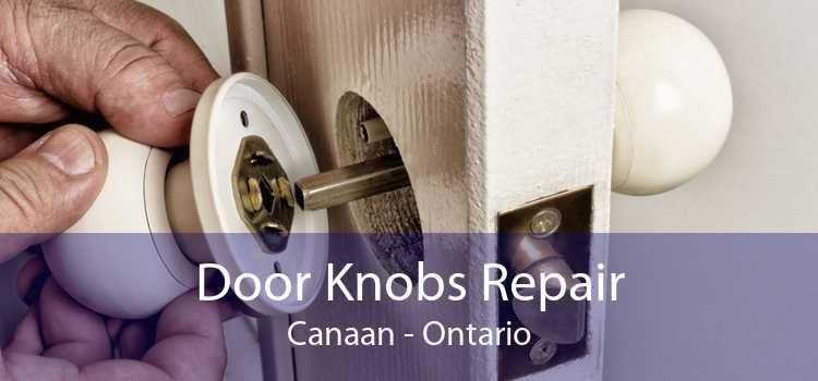 Door Knobs Repair Canaan - Ontario