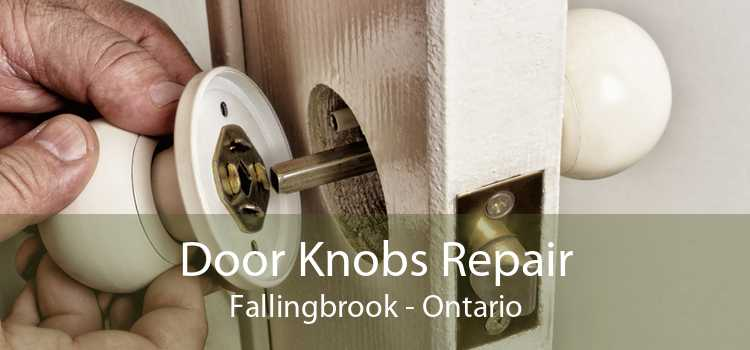 Door Knobs Repair Fallingbrook - Ontario