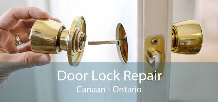 Door Lock Repair Canaan - Ontario
