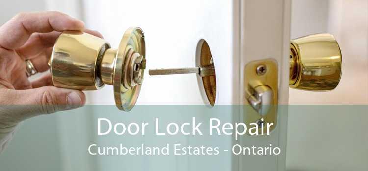 Door Lock Repair Cumberland Estates - Ontario
