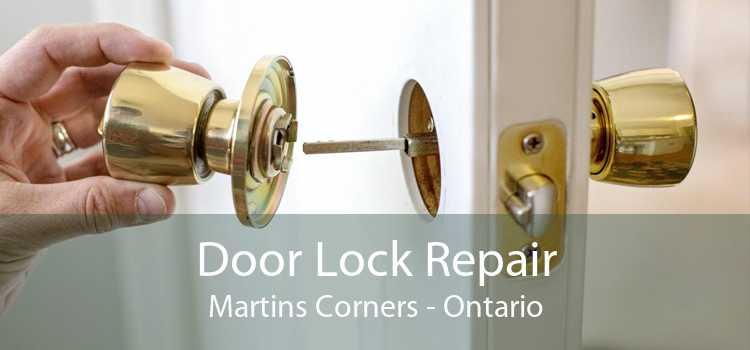 Door Lock Repair Martins Corners - Ontario