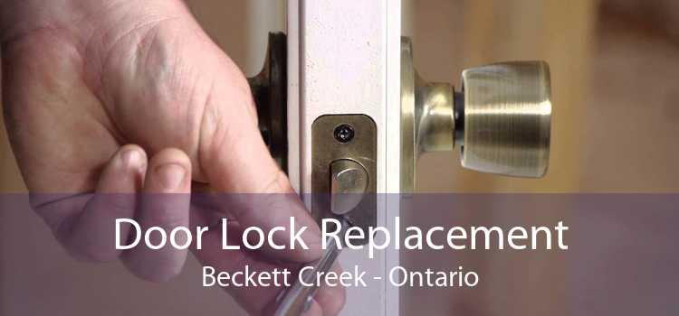 Door Lock Replacement Beckett Creek - Ontario