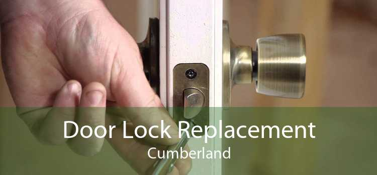 Door Lock Replacement Cumberland