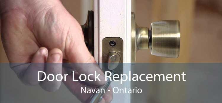 Door Lock Replacement Navan - Ontario