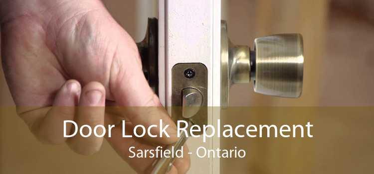 Door Lock Replacement Sarsfield - Ontario
