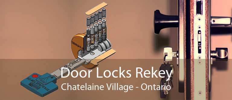 Door Locks Rekey Chatelaine Village - Ontario