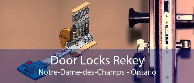 Door Locks Rekey Notre-Dame-des-Champs - Ontario