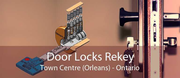 Door Locks Rekey Town Centre (Orleans) - Ontario