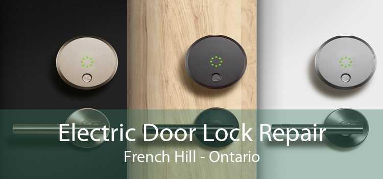 Electric Door Lock Repair French Hill - Ontario