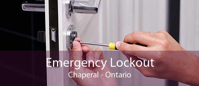 Emergency Lockout Chaperal - Ontario