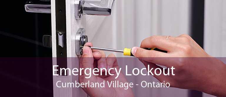Emergency Lockout Cumberland Village - Ontario
