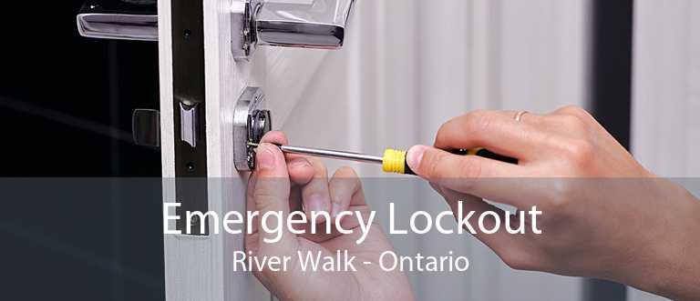 Emergency Lockout River Walk - Ontario