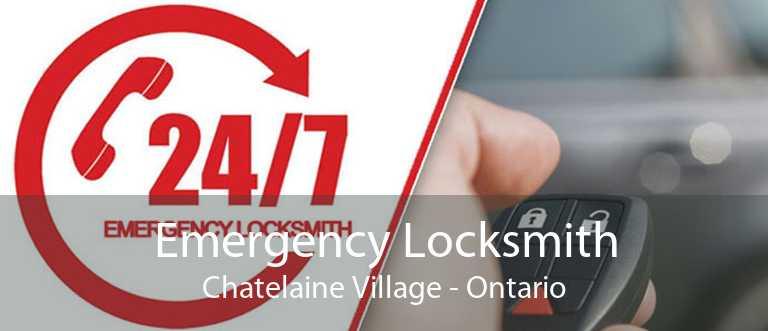 Emergency Locksmith Chatelaine Village - Ontario