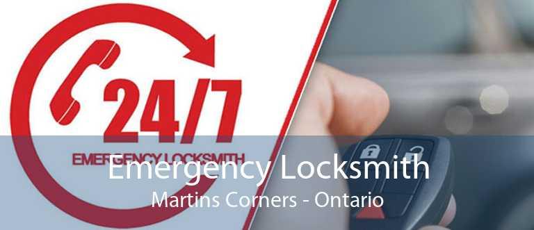 Emergency Locksmith Martins Corners - Ontario