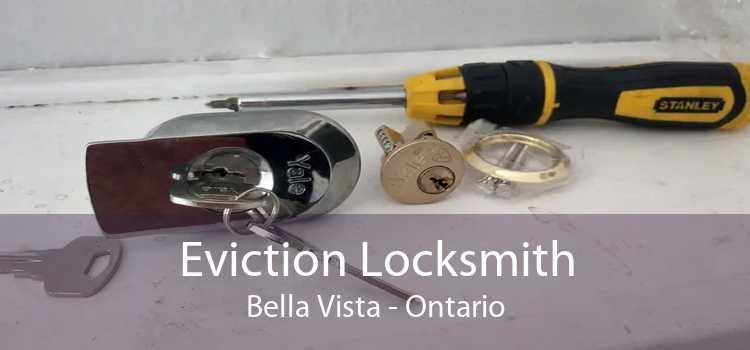Eviction Locksmith Bella Vista - Ontario